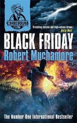 Black Friday : Cherub (Hardcover) - Robert Muchamore