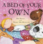 A Bed of Your Own - Mij Kelly