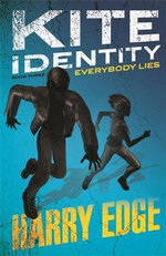 Everybody Lies : Kite Identity Series : Book 3 - Harry Edge