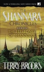 The Elfstones of Shannara : Sword of Shannara - Terry Brooks