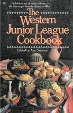Western Junior League Cookbook
