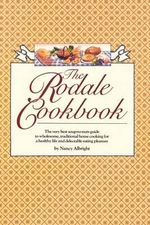 The Rodale Cookbook - Nancy Albright