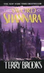 Sword of Shannara : Dark Legacy of Shannara Series : Book 3 - Terry Brooks