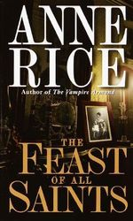 The Feast of All Saints - Anne Rice
