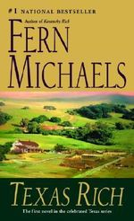 Texas Rich : Texas Ser. - Fern Michaels