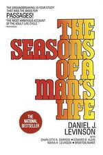 Seasons of a Man's Life - Daniel Levinson
