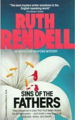 Sins of the Fathers :  An Inspector Wexford Mystery - Ruth Rendell