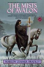 Mists of Avalon : Ballantine Reader's Circle - Marion Zimmer Bradley