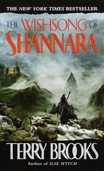 The Wishsong of Shannara : Legends of Shannara: Book 2 (US Edition) - Terry Brooks
