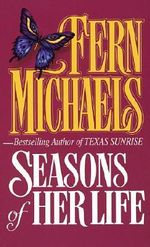 Seasons of Her Life - Michaels