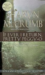 If Ever I Return, Pretty Peggy-O - S. McCrumb