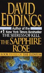 The Sapphire Rose : Elenium (Paperback) - David Eddings