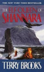 The Elf Queen of Shannara - Terry Brooks