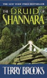The Druid of Shannara : The Heritage of Shannara - Terry Brooks