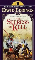 The Seeress of Kell : Domes of Fire - The Shining Ones - The Hidden City - David Eddings