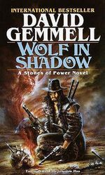 Wolf in Shadow - David Gemmell
