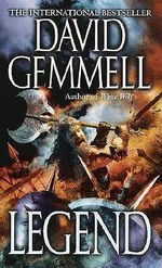 Legend : Book One of the Drenai Saga - David Gemmell