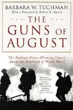 Guns of August - Barbara W. Tuchman