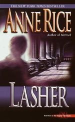 Lasher : Lives of the Mayfair Witches - Anne Rice