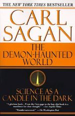 The Demon-Haunted World : Science as a Candle in the Dark - Carl Sagan