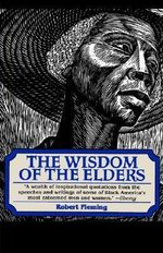 The Wisdom of the Elders - Robert Fleming