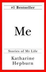 Me - Katharine Hepburn