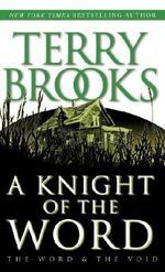 Knight of the Word - Terry Brooks