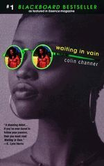 Waiting in Vain - Colin Channer
