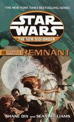 Force Heretic #01 : Remnant - Sean Williams