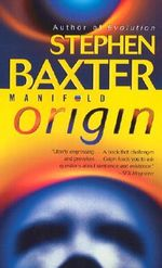 Origin : Origin - Stephen Baxter