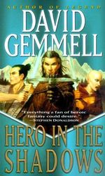 Hero in the Shadows : A Waylander the Slayer Novel - David Gemmell