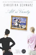 All Is Vanity - Christina Schwarz