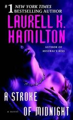 A Stroke of Midnight :  Meredith Gentry 4 - Laurell K Hamilton