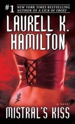Mistral's Kiss :  Meredith Gentry 5 - Laurell K Hamilton