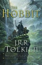The Hobbit : An Illustrated Edition of the Fantasy Classic  - Charles Dixon