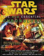 Star Wars : The New Essential Chronology - Mark Chiarello