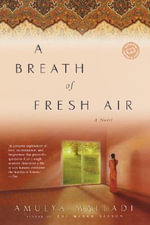 A Breath of Fresh Air - Amulya Malladi