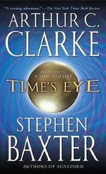 Time's Eye - Arthur Charles Clarke