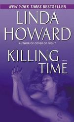 Killing Time - Linda Howard