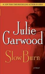 Slow Burn : Star Wars (Dawn of the Jedi) - Julie Garwood