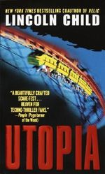 Utopia : A Novel - Lincoln Child