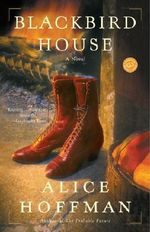 Blackbird House - Alice Hoffman