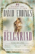 The Belgariad: Volume One :  Pawn of Prophecy; Queen of Sorcery; Magician's Gambit - David Eddings