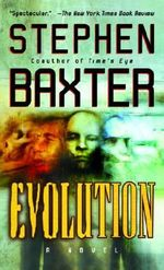 Evolution - Stephen Baxter
