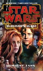 Star Wars : Survivor's Quest - Timothy Zahn
