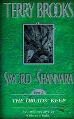 The Sword of Shannara :  The Druids' Keep - Terry Brooks