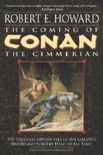 The Coming of Conan the Cimmerian : Book One - Mark Schultz