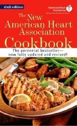 The New American Heart Association Cookbook - American Heart Association