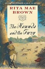 The Hounds and the Fury - Rita Mae Brown