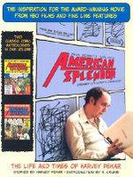 American Splendor (Graphic Novel) : American Splendor - Harvey Pekar